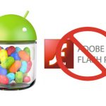 Adobe confirma no habrá Flash Player en Android 4.1 Jelly Bean