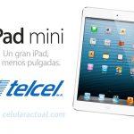 iPad mini pronto en Telcel