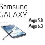 Samsung Galaxy Mega 6.3 y Mega 5.8 más especificaciones confirmadas