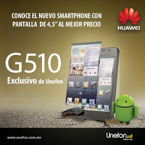 Huawei Ascend G510 en Unefon México Flyer oficial