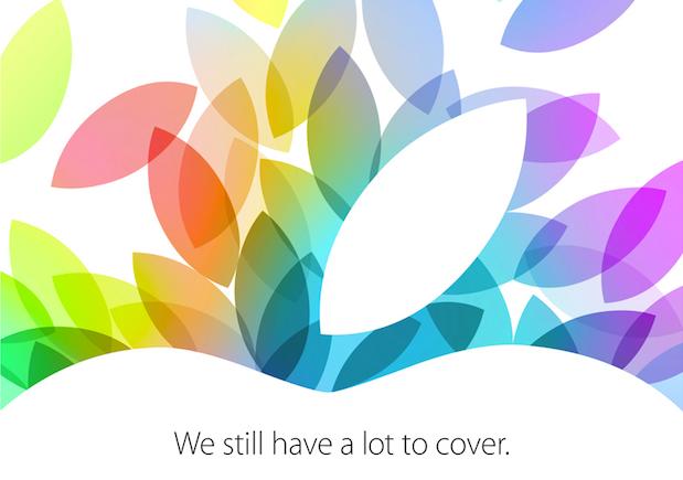 """Apple invitación 22 de octubre 2013 """"We still hace a lot to cover"""""""