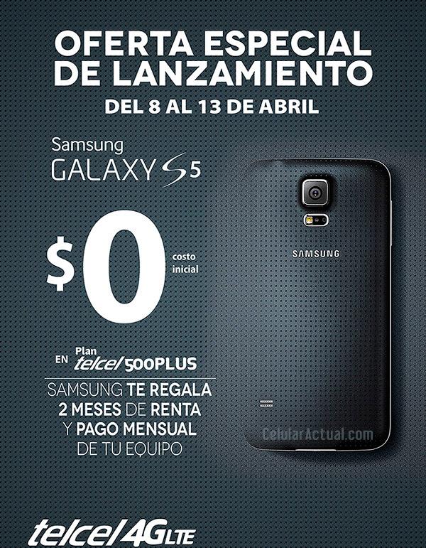 Samsung Galaxy S5 oferta especial de lanzamiento en México con Telcel Gratis en Plan Telcel 500