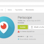 Periscope para transmitir video en vivo llega a Android
